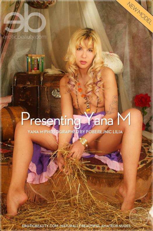 Featured Presenting Yana M Erotic Beauty is startling Yana M