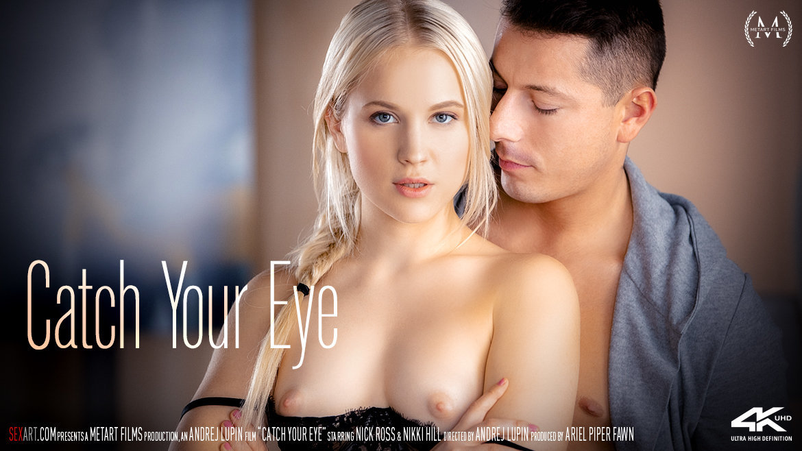1080p Video Catch Your Eye - Nikki Hill & Nick Ross SexArt exalted seductive empyrean