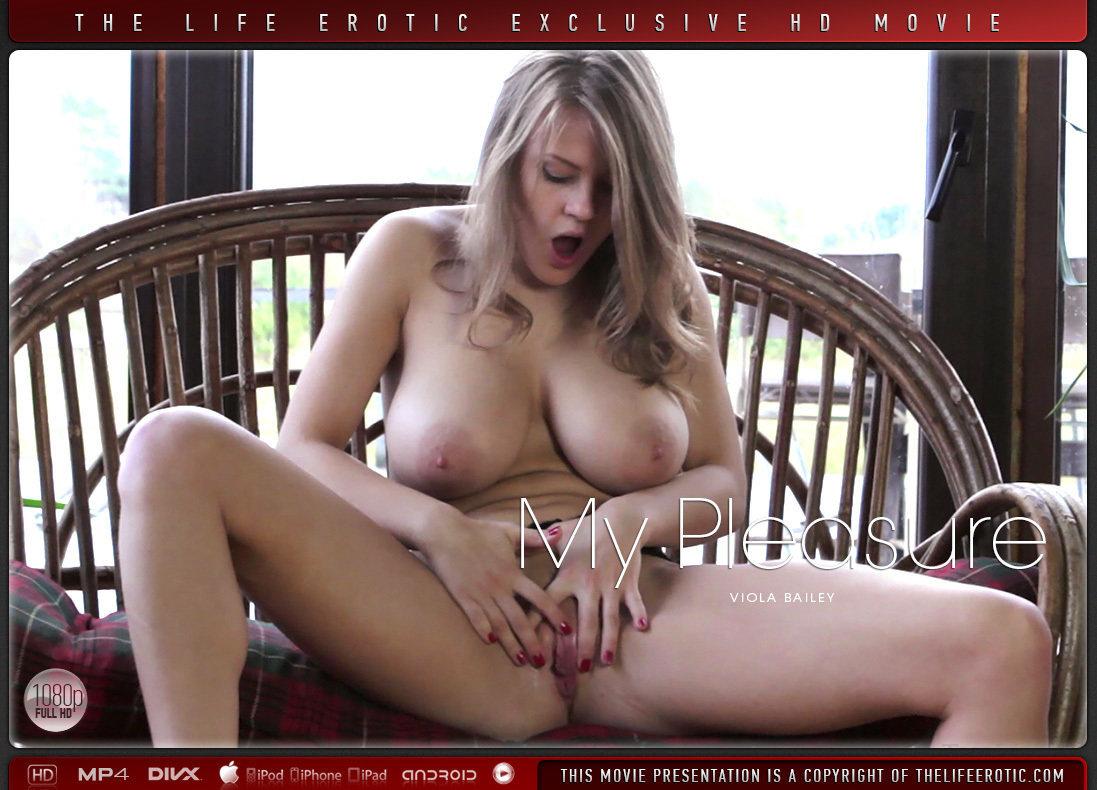 1080p Video My Pleasure - Viola Bailey TheLifeErotic prodigious kinky fabulous big boobs