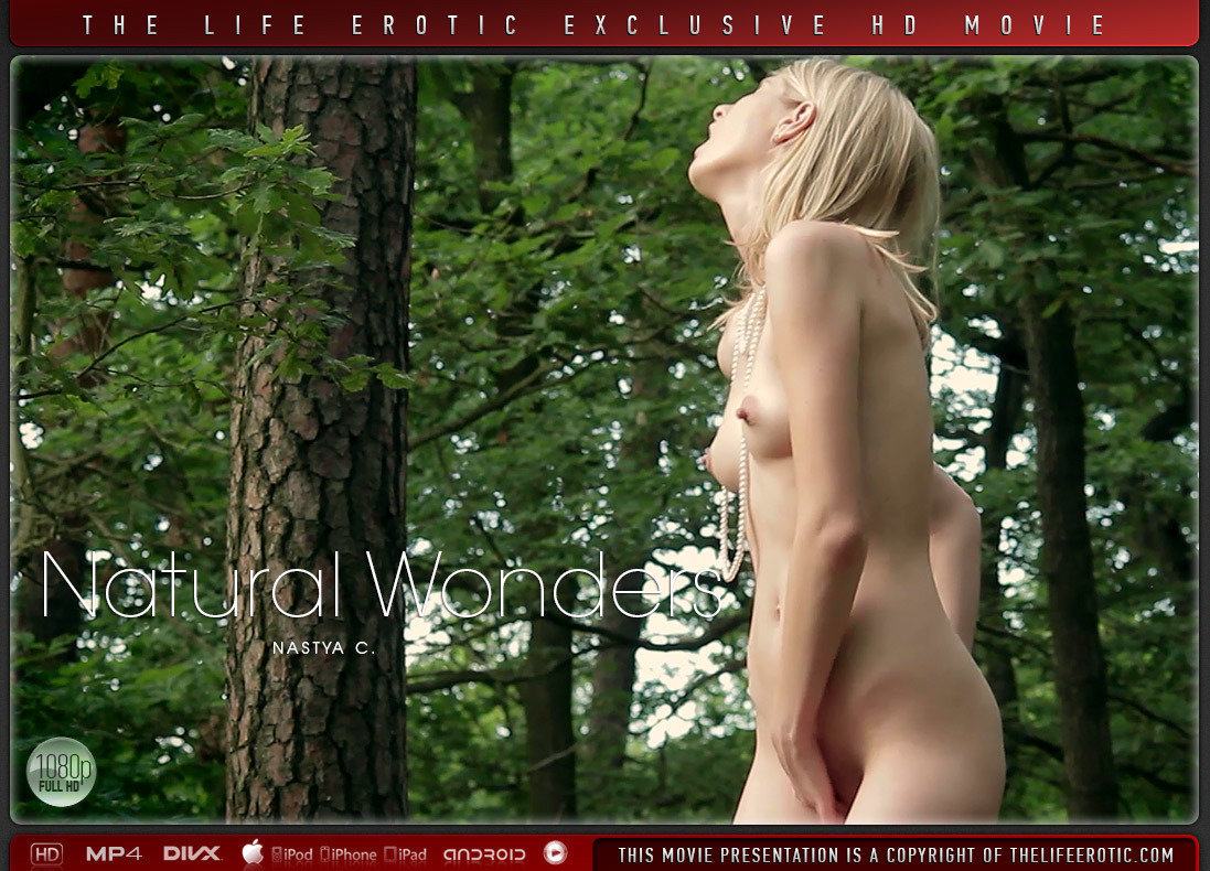 1080p Video Natural Wonders - Nastya C TheLifeErotic stark peeled medium tits