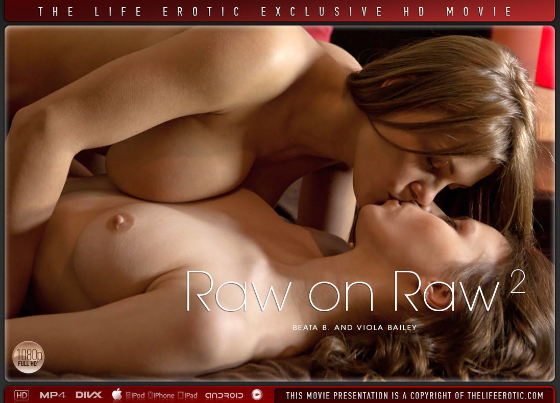 1080p Video Porn Raw on Raw 2 - Beata B & Viola Bailey TheLifeErotic buck naked ethereal