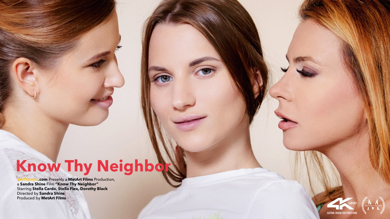 Full HD Video Porn Know Thy Neighbor - Dorothy Black & Stella Cardo & Stella Flex VivThomas nude enticing