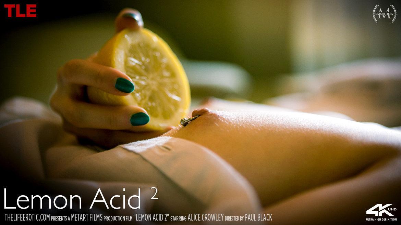 Full HD Video Porn Lemon Acid 2 - Alice Crowley TheLifeErotic peeled