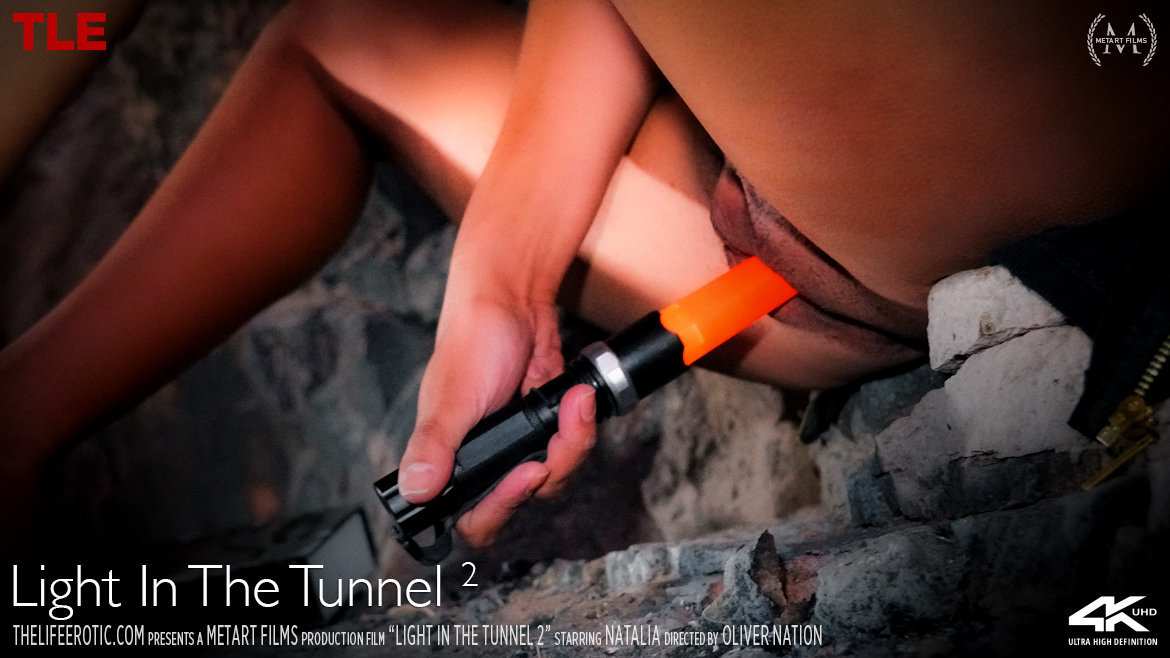 Full HD Video Porn Light in the Tunnel 2 - Natalia TheLifeErotic in birthday suit kissable small titties