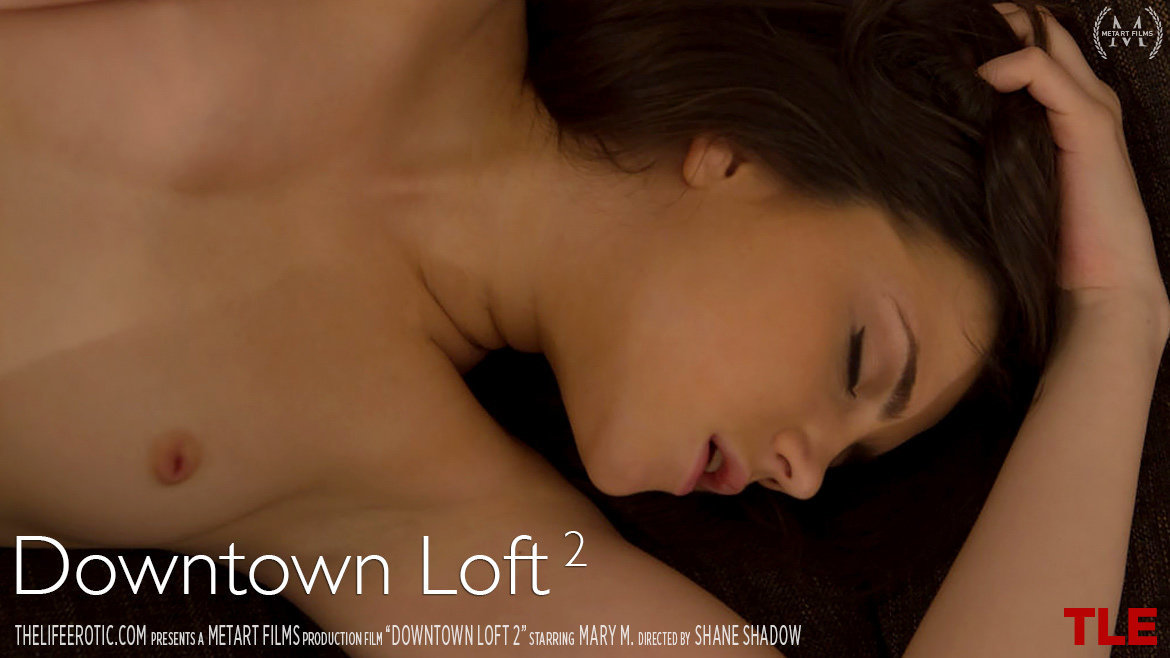 UHD Video Porn Downtown Loft 2 - Mary M TheLifeErotic shocking hot small naturalbreasts