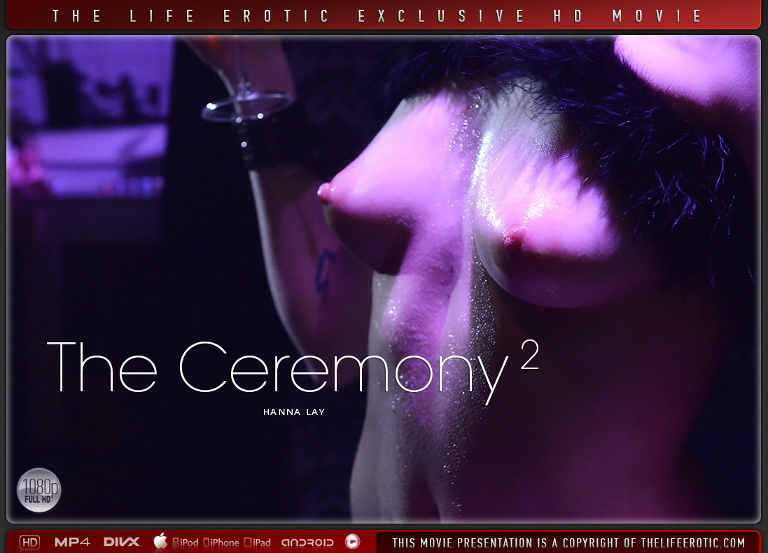 Video Porn The Ceremony 2 - Hanna Lay TheLifeErotic without a stitch disrobed medium natural boobs