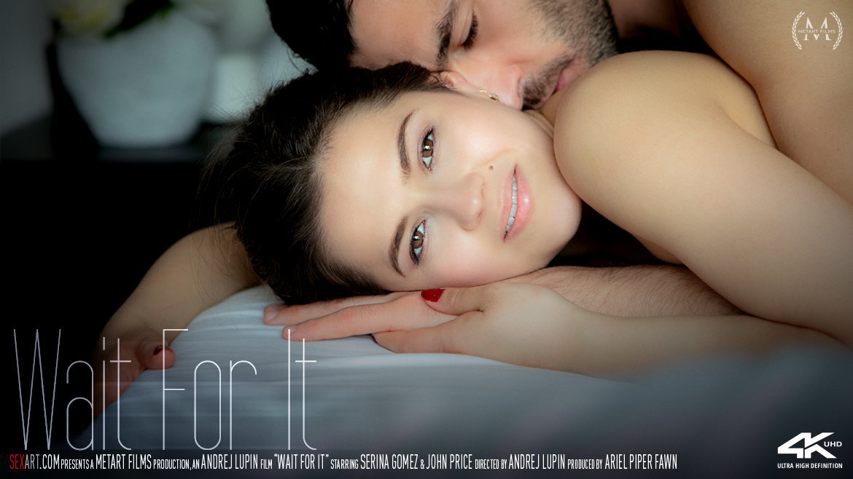 Video Porn Wait For It - Serina Gomez & John Price SexArt undressed attractive